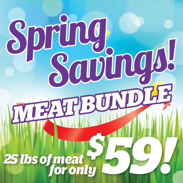 Spring Savings Meat Bundle